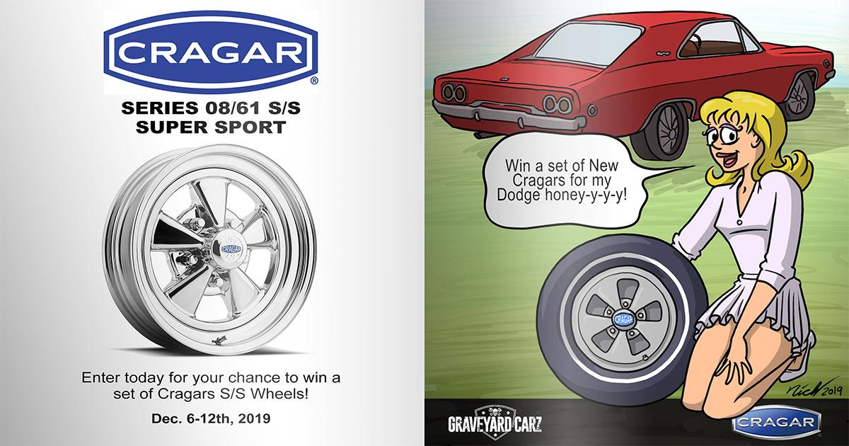 2019 Graveyard Carz - Cragar Wheel Giveaway